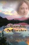 Moonshine Murder - Erin S. Gray
