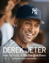 Derek Jeter: From the pages of The New York Times - The New York Times, Tyler Kepner
