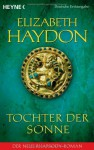Tochter der Sonne (Rhapsody-Saga, #6) - Elizabeth Haydon