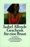 Geschenk Für Eine Braut. Großdruck - Isabel Allende