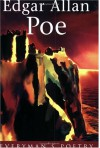 Edgar Allan Poe Eman Poet Lib #15 (Everyman Poetry) - Richard J. Gray, Edgar Allan Poe
