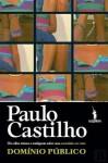 Domínio Público - Paulo Castilho