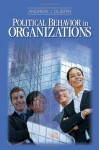 Political Behavior in Organizations - Andrew J. DuBrin