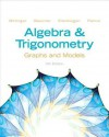 Algebra and Trigonometry: Graphs and Models Plus New Mymathlab -- Access Card Package - Marvin Bittinger, Judith A. Beecher, David J. Ellenbogen