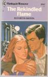 The Rekindled Flame - Elizabeth Ashton
