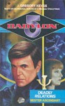 Three Babylon 5 Novels - Deadly Relations, Dark Genesis and Final Reckoning - J. Gregory Keyes