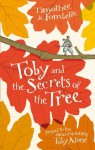 Toby and the Secrets of the Tree - de Fombelle, Timothee, François Place, Sarah Ardizzone