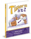 Tigers A to Z - Mark Walter, Tim Williams
