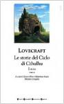 Le storie del ciclo di Cthulhu. Il mito. Tomo 2 - H.P. Lovecraft, Gianni Pilo, Sebastiano Fusco