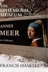 The Ephemeral Museum: Old Master Paintings and the Rise of the Art Exhibition - Francis Haskell