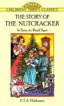 The Story of the Nutcracker - E.T.A. Hoffmann