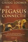 De Pegasus connectie - Gregg Loomis, Hanneke Nutbey