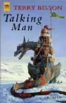 Talking Man - Terry Bisson