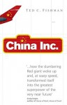 China, Inc. - Ted C. Fishman