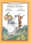 Polly's Dance - Jill Bennett, Judy Hindley