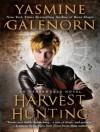 Harvest Hunting (Otherworld / Sisters of the Moon #8) - Yasmine Galenorn, Cassandra Campbell
