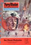 Perry Rhodan 120: Der Planet Mechanica - K. H. Scheer