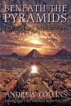 Beneath the Pyramids - Andrew Collins