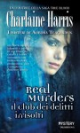 Real Murders Il club dei delitti irrisolti (Odissea. Novels) (Italian Edition) - Charlaine Harris