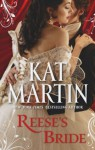 Reese's Bride. Kat Martin - Kat Martin