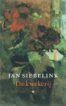 De kwekerij - Jan Siebelink