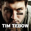 Through My Eyes (Audio) - Tim Tebow, Tom Wayland
