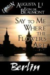 Say to Me Where the Flowers Are - Augusta Li, Eon de Beaumont