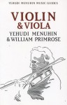 Violin & Viola - Yehudi Menuhin, William Primrose
