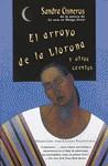 El arroyo de lalLlorona y otros cuentos - Sandra Cisneros, Liliana Valenzuela