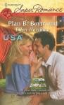 Plan B: Boyfriend - Ellen Hartman