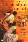 Mississippi Chariot - Harriette Gillem Gillem Robinet, Greg Shed