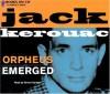 Orpheus Emerged - Jack Kerouac