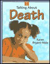 Talking about death? - Karen Bryant-Mole
