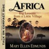 Africabig Lessons From A Little Village - Mary Ellen Edmunds