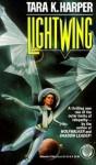 Lightwing - Tara K. Harper
