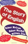 The Story of English. by Robert McCrum - Robert McCrum