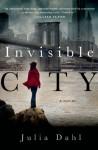 Invisible City (Rebekah Roberts Novels) - Julia Dahl