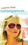 Holding the Front Page (Consequences) - Laurie Depp, Caroline Harris
