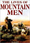 The Lives of Mountain Men - Bill Harris