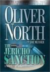 The Jericho Sanction: A Novel - Oliver North, Joe Musser