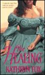 The Healing - Kathryn Fox