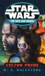 Star Wars: The New Jedi Order - Vector Prime - R.A. Salvatore