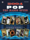2004 Top Radio Spins: Pop - Alfred A. Knopf Publishing Company, Warner Brothers