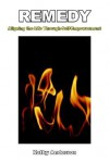 Remedy: Aligning the Life Through Self-Empowerment - Kathy Anderson