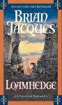 Loamhedge (Redwall #16) - Brian Jacques