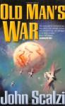 Old Man's War (Old Man's War, #1) - John Scalzi