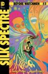 Before Watchmen: Silk Spectre #3 - Darwyn Cooke, Amanda Conner, John Higgins