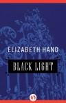 Black Light - Elizabeth Hand