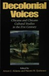 Decolonial Voices - Arturo J Aldama