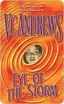 Eye of the Storm - V.C. Andrews